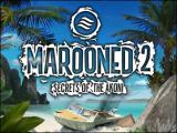 Marooned 2 - Secrets of the Akoni