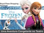 """Sorteio de ingressos para """"Uma Aventura Congelante no Teatro"""""""