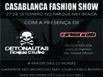 Casablanca Fashion Show apresenta: Detonautas