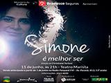 Simone em Londrina, com o Show � Melhor Ser!!!!