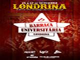 Sorteio de ingresso para Barraca Universit�ria em Londrina!!