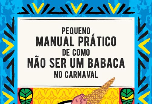 Campanha nas redes sociais alerta contra assédio no carnaval do Recife